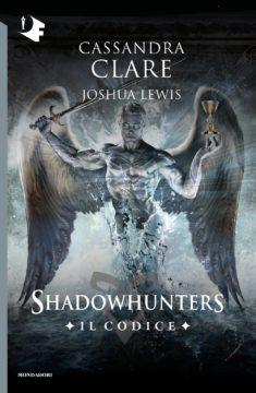 Libro Shadowhunters – Il Codice Cassandra Clare
