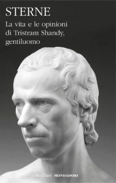 Libro La vita e le opinioni di Tristram Shandy, gentiluomo Laurence Sterne