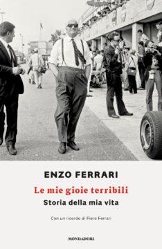 Libro Le mie gioie terribili Enzo Ferrari