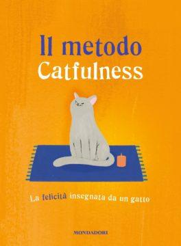 Libro Il metodo Catfulness AA.VV.