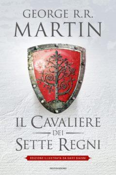 Il Cavaliere dei Sette Regni – Edizione illustrata