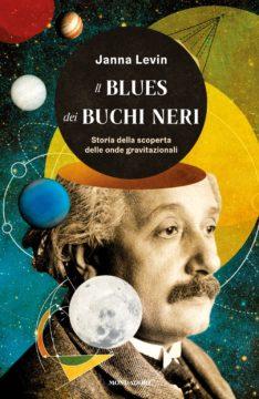 Libro Il blues dei buchi neri Janna Levin
