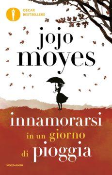 Libro Innamorarsi in un giorno di pioggia Jojo Moyes