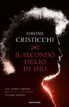 Libro Il secondo figlio di Dio Simone Cristicchi