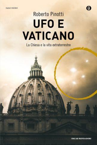 Libro Ufo e Vaticano Roberto Pinotti
