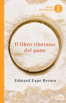Il libro tibetano del pane