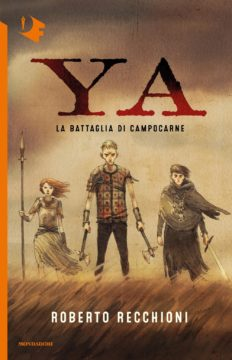 Libro YA – La battaglia di Campocarne Roberto Recchioni