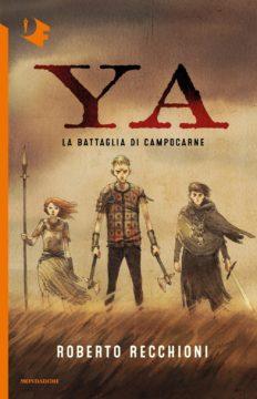 YA – La battaglia di Campocarne