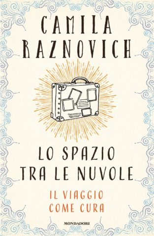 Libro Lo spazio tra le nuvole Camila Raznovich