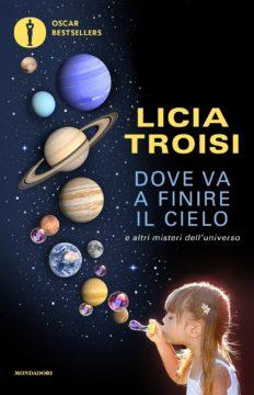 Libro Dove va a finire il cielo Licia Troisi