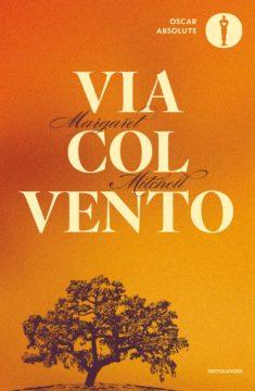 Libro Via col vento Margaret Mitchell