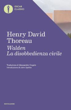 Libro Walden – La disobbedienza civile Henry David Thoreau