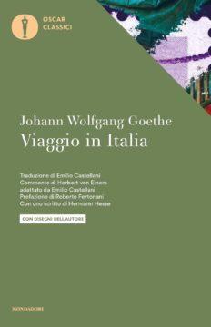 Libro Viaggio in Italia Johann Wolfgang Goethe
