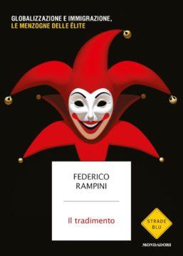 Libro Il tradimento Federico Rampini