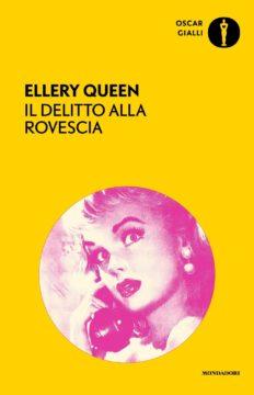 Libro Il delitto alla rovescia Ellery Queen