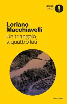 Libro Un triangolo a quattro lati Loriano Macchiavelli