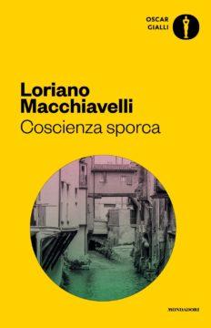 Libro Coscienza sporca Loriano Macchiavelli