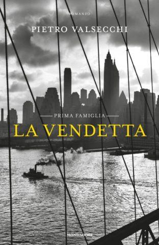 Libro La vendetta – Prima famiglia Pietro Valsecchi