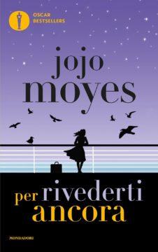Libro Per rivederti ancora Jojo Moyes