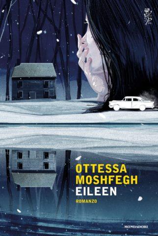 Libro Eileen Ottessa Moshfegh