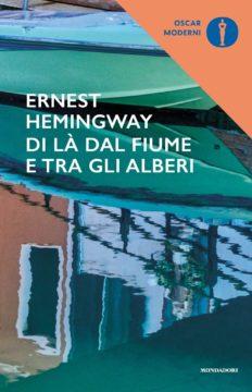 Libro Di là dal fiume e tra gli alberi Ernest Hemingway