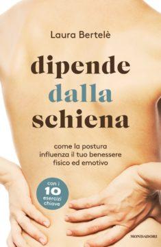 Libro Dipende dalla schiena Laura Bertelè