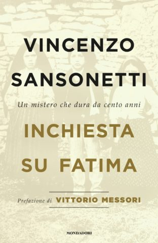 Libro Inchiesta su Fatima Vincenzo Sansonetti
