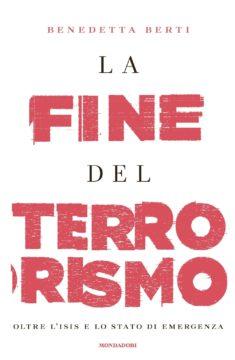 Libro La fine del terrorismo Benedetta Berti