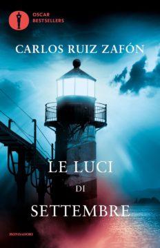 Libro Le luci di settembre Carlos Ruiz Zafón