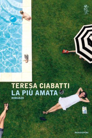 Libro La più amata Teresa Ciabatti