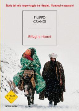 Libro Rifugi e ritorni Filippo Grandi