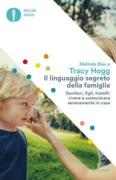 Libro Il linguaggio segreto della famiglia Tracy Hogg, Melinda Blau