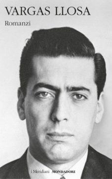 Libro Romanzi volume primo Mario Vargas Llosa