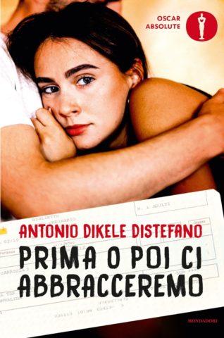 Libro Prima o poi ci abbracceremo Antonio Distefano
