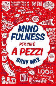 Mindfulness per chi è a pezzi