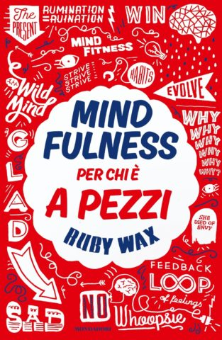 Libro Mindfulness per chi è a pezzi Ruby Wax