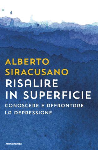 Libro Risalire in superficie Alberto Siracusano