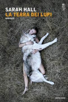 Libro La terra dei lupi Sarah Hall