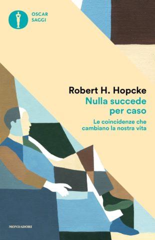 Libro Nulla succede per caso Robert H. Hopcke