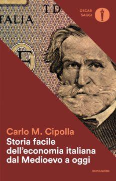 Libro Storia facile dell'economia italiana dal Medioevo a oggi Carlo M. Cipolla