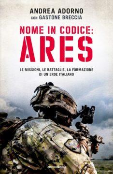 Libro Nome in codice: Ares Gastone Breccia, Andrea Adorno