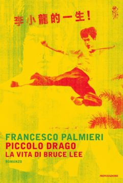 Piccolo drago – La vita di Bruce Lee