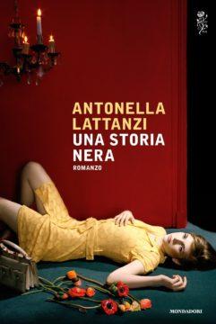 Libro Una storia nera Antonella Lattanzi