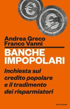 Libro Banche impopolari Franco Vanni, Andrea Greco