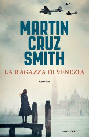 Libro La ragazza di Venezia Martin Cruz Smith