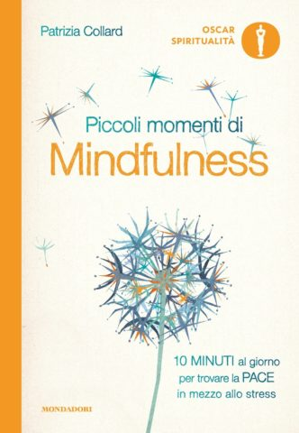 Libro Piccoli momenti di Mindfulness Patrizia Collard