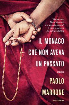 Libro Il monaco che non aveva un passato Paolo Marrone
