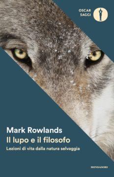 Libro Il lupo e il filosofo Mark Rowlands