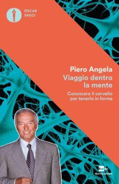 Libro Viaggio dentro la mente Piero Angela