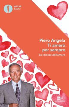 Libro Ti amerò per sempre Piero Angela